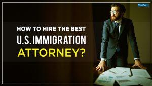 Best U.S Immigration Attorney