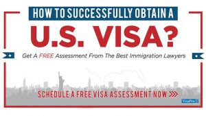 Get A Free Visa Assessment From The Best Local Immigration Attorneys In USA.