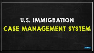 Immigration Case Management System