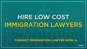 Hire Low Cost Immigration Attorneys In USA.